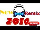 Khmer Remix 2016, Khmer Remix 2016, Khmer Remix Nonstop