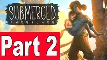 Submerged Walkthrough Part 2 - Gameplay