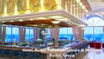 Hotel Rodos Palladium Leisure & Wellness, Rodos, Grecia