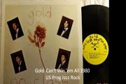 "Gold ""Can't Win 'em All"" 1980 US Prog Jazz Rock"