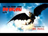 HOW TO TRAIN YOUR DRAGON suite composed by John Powell