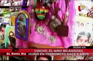 """La historia de """"Chicho"""": El niño milagroso de Ica"""