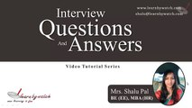 Interview Questions and Answers Series by Shalu Pal   Video 9 English