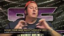 Honky Tonk Man 2011 Shoot Interview