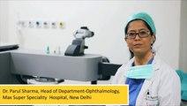 Lasik Surgery New Delhi Dr. Parul Sharma LASIK Surgery (Part II)