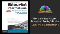 Scurit Informatique Principes Et Mthodes Lusage Des DSI RSSI Et Administrateurs PDF