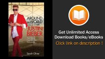 Around The World With Justin Bieber True Stories From Beliebers Everywhere EBOOK (PDF) REVIEW