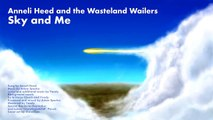 Anneli Heed and the Wasteland Wailers  Sky and me