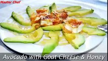 Cooking teach: Avocado with Goat Cheese & Honey - Easy Avocado Appetizer Recipe