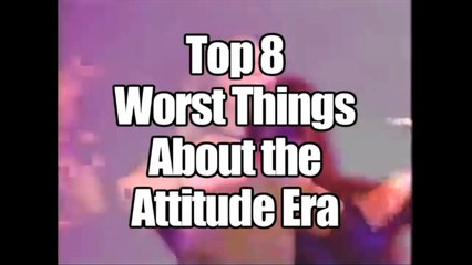Top 8 Worst Things About the Attitude Era   Wrestling With Wregret