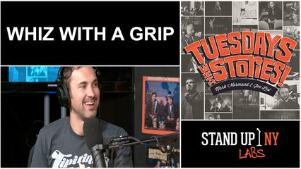 Tuesdays – Whiz with a Grip