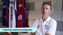 """Mémoires de coach (Episode 6)  """"Les matches de préparation sont indispensables pour faire évoluer l'équipe"""""""