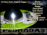 MIX TAPE  Dj Natan Pedra Originals  Reggae  + Roots + Rub a Dub + Ragga + DanceHall + New Roots + Reggaeton + Riddim + Reggae Lovers & 1970 + 2012 mp3