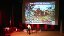 Reimagining cities, rediscovering their roots: Richard Martz at TEDxHECMontreal
