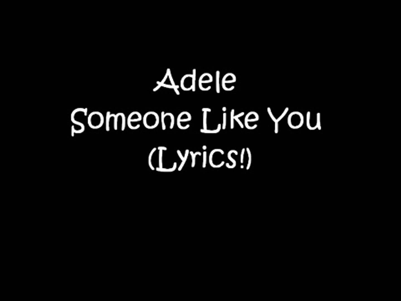 Adele Someone Like You Lyrics On Screen Video Dailymotion