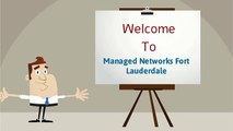 Network Support Fort Lauderdale by Managed Networks Fort Lauderdale