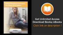 Eating Disorders Information for Teens Health Tips About Anorexia Bulimia Binge Eating and Body Image Disorders Including Information About Risk Diagnosis Treatmen - BOOK PDF