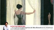 """#lire - """"Miss Bennett"""" de PG Wodehouse lu par Guillaume Gallienne"""