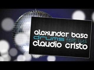 AlexUnder Base Feat. Lys - Drums (Claudio Cristo Remix)