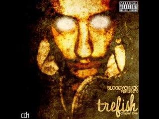 BloodyChuck - Trefish (co-starring Ekrem Gj.) [Prod. By The Runners]