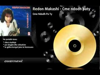Redon Makashi - Matura (Cme ndodh pa ty)
