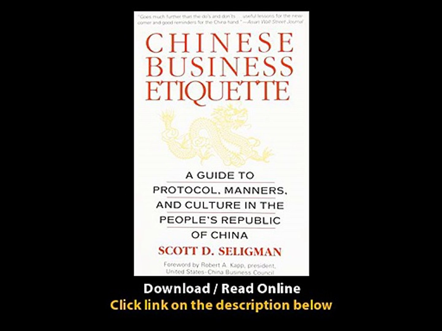 Chinese Business Etiquette A Guide To Protocol Manners And Culture In ThePeoples Republic Of China E