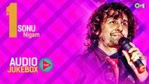 Superhit Sonu Nigam Songs Non Stop ,  #1 Sonu Nigam Audio Jukebox ,  Full Songs