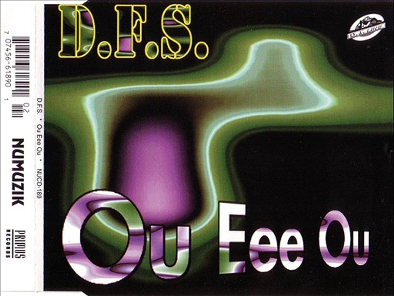 D.F.S. - Ou eee ou (club mix)