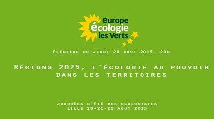 régions 2025, l'écologie au pouvoir dans les territoires : solidarité, emploi, environnement, citoyenneté