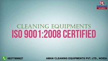 Cleaning Equipments by Aman Cleaning Equipments Private Limited, Noida