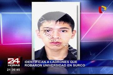 Identifican a ladrones que robaron universidad en Surco