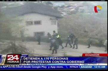 Ecuador: detienen a 170 personas por protestar contra el gobierno