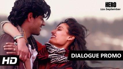 Hum Alag Nahin Hain | Dialogue Promo 1 | Hero | Sooraj Pancholi, Athiya Shetty