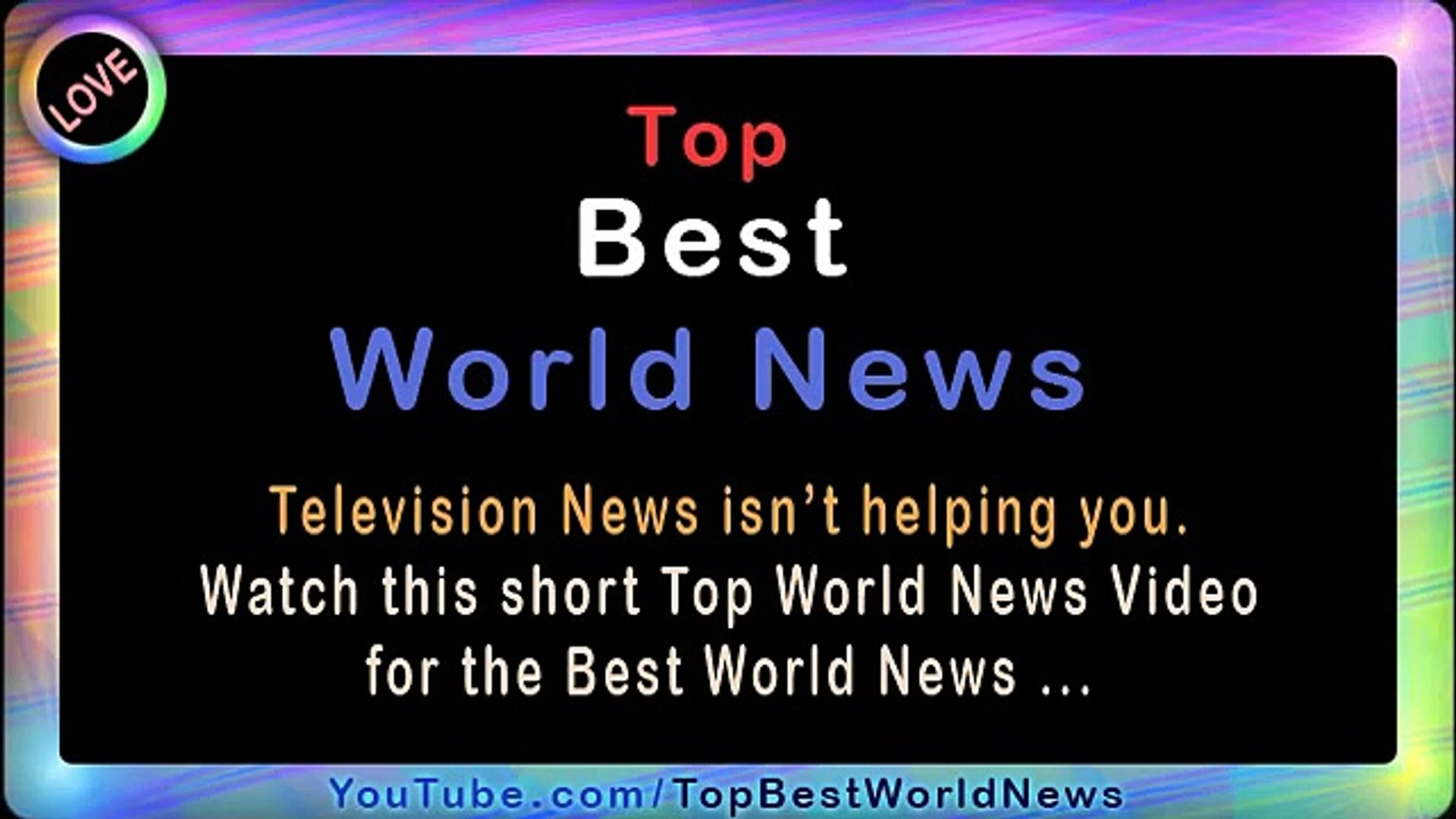 Top World News, Best World News, Latest World News Videos, Top News Stories!!!