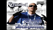 Mr. Criminal- Dreams (Death Before Dishonor) New 2010