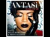Fantasia - Without Me (Audio) Ft. Kelly Rowland, Missy Elliott