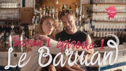 La Loove 1x01 - Comment choper le barman sexy si convoité ?