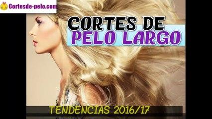 CORTES DE PELO LARGO 2016 | Tendencias Peinados Mujer