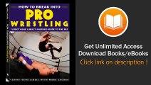 How To Break Into Pro Wrestling Judo Gene LeBells Insider Guide to the Biz - BOOK PDF