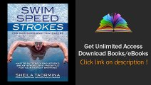 Swim Speed Strokes for Swimmers and Triathletes Master Freestyle, Butterfly, Breaststroke and Backstroke for Your Fastest Swimming (Swim Speed Series) PDF