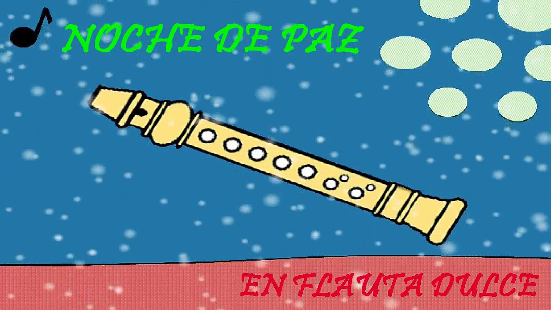 Noche De Paz En Flauta Con Notas Explicadas Video Dailymotion