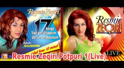 Resmie Zeqiri -Potpuri 1(Live)