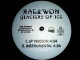 Raekwon Featuring Ghostface Killah & Masta Killa - Glaciers Of Ice (Rza Production) (1995) [Hq]