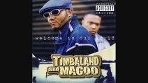 Timbaland And Magoo - I Got Luv 4 Ya [Slowed Down 2013]