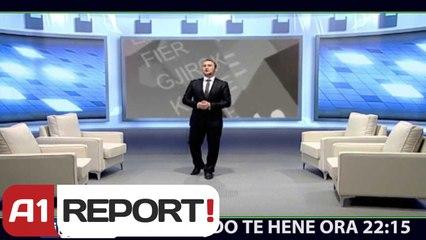 A1 Report - Airport Sport nga Andi Kapxhiu, cdo te hene ora 22:15