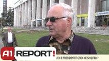 A1 REPORT-VOX REPORT- SI E KOMENTONI ARDHJEN E PRESIDENTIT GREK NE SHQIPERI?