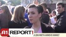 A1 REPORT-VOX REPORT-SA TE INFORMUAR JENI RRETH ARMEVE KIMIKE?