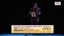 XIV Maratón de monólogos · De tangos y boleros de Santiago Martín Bermúdez por él mismo