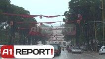 A1 Report - Tirana zbukurohet me dekorin e vjetshëm për 101-vjetorin e Pavarësisë