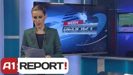A1 Report - Week Report, 28 Prill - 4 Majl 2014 - Albania News